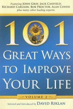 101 Great Ways to Improve Your Life, Volume 2 0974567272 Book Cover