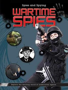 Wartime Spies 1599203626 Book Cover
