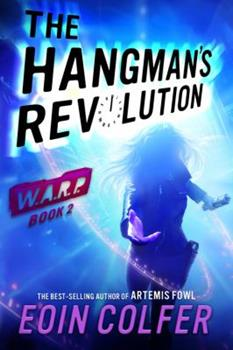 The Hangman's Revolution 1423164989 Book Cover