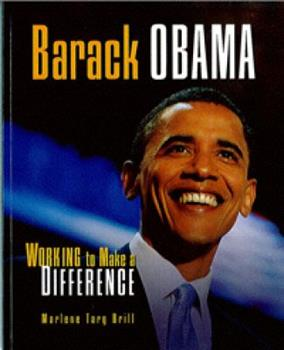 Barack Obama: Working to Make a Difference (Gateway Biography) - Book  of the Gateway Biographies