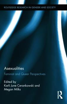 Asexualities: Feminist and Queer Perspectives 0415714427 Book Cover