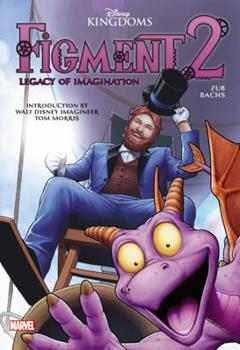 Figment 2: Legacy of Imagination - Book #2 of the Figment