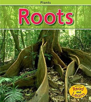 Las Raices / Roots (Heinemann Lee Y Aprende/Heinemann Read and Learn (Spanish)) - Book  of the Las Plantas