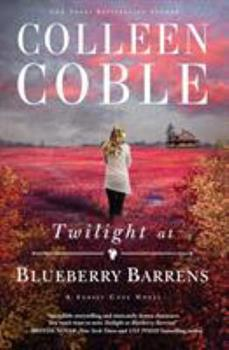 Twilight at Blueberry Barrens - Book #3 of the Sunset Cove