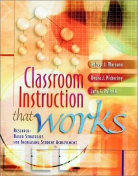 Paperback Classroom Instruction That Works : Research-Based Strategies for Increasing Student Achievement Book