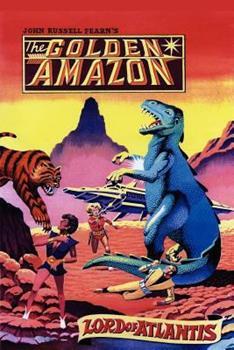 Lord of Atlantis - Book #2 of the Golden Amazon Saga