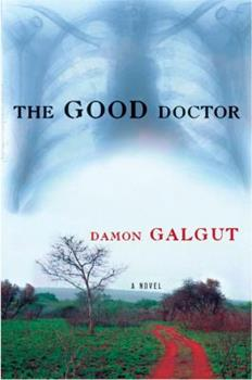 The Good Doctor 0802141692 Book Cover