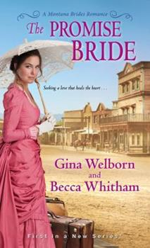 The Promise Bride - Book #1 of the Montana Brides