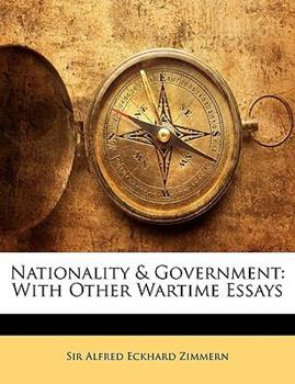 Paperback Nationality and Government : With Other Wartime Essays Book