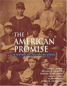 The American Promise: A History of the United States 0312191995 Book Cover