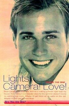 Lights, Camera, Love! (You're the One) 0689834217 Book Cover