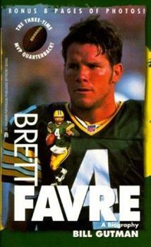 Brett Favre: A Biography 0671020773 Book Cover
