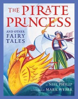 Hardcover The Pirate Princess and Other Fairy Tales Book