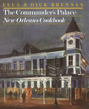 The Commander's Palace New Orleans Cookbook 0517550490 Book Cover