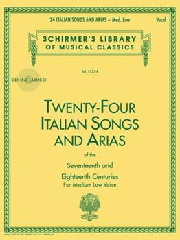 Twenty-Four Italian Songs and Arias of the Seventeenth and Eighteenth      Centuries: Medium Low Voice 0793515149 Book Cover