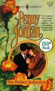 The Perfect Seduction (The Perfect Family) (Harlequin Presents, 1941) - Book #2 of the Perfect Crightons