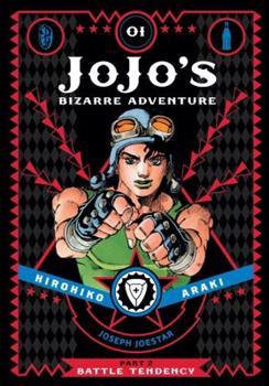 JoJo's Bizarre Adventure: Part 2—Battle Tendency, Vol. 1 - Book #1 of the Battle Tendency Deluxe