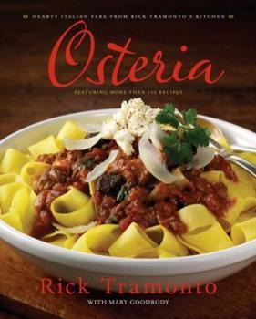 Osteria: Hearty Italian Fare from Rick Tramonto's Kitchen 0767927710 Book Cover