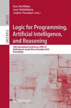 Paperback Logic for Programming, Artificial Intelligence, and Reasoning: 19th International Conference, Lpar-19, Stellenbosch, South Africa, December 14-19, 201 Book