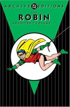 Robin Archives, Volume 1 (DC Archive Editions) - Book  of the DC Archive Editions