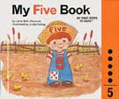 My Five Book : My Number Books Series - Book #5 of the My First Steps to Math