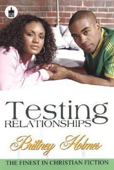Paperback Testing Relationships (Urban Christian) Book