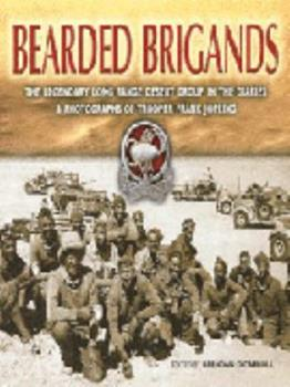 Bearded Brigands: The LRDG in the Diaries/Photographs of Trooper Frank Jopling 0850529557 Book Cover