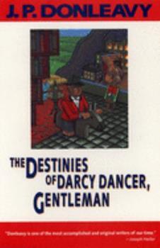 The Destinies of Darcy Dancer, Gentleman 0871132893 Book Cover