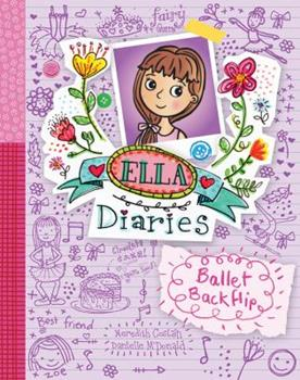 Ballet Backflip - Book #2 of the Ella Diaries