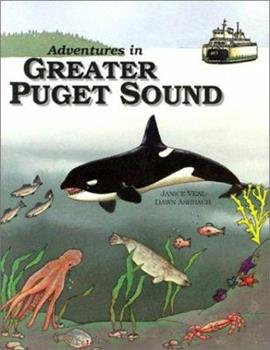 Adventures in Greater Puget Sound 0962977802 Book Cover