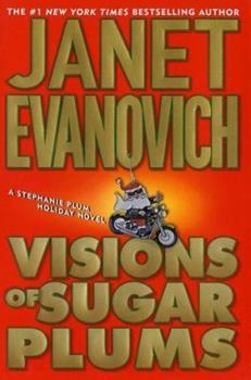 Hardcover Visions of Sugar Plums: A Stephanie Plum Holiday Novel (Stephanie Plum Novels) Book