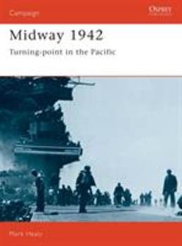 THE BATTLE OF MIDWAY 1942 (Osprey Trade Editions) - Book #30 of the Osprey Campaign