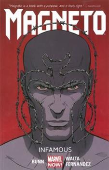 Paperback Magneto Volume 1: Infamous Book