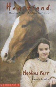 Holding Fast - Book #16 of the Heartland