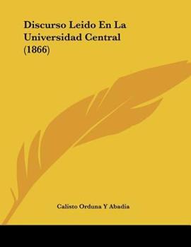 Paperback Discurso Leido en la Universidad Central Book