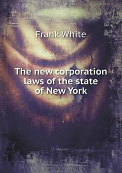 Paperback The New Corporation Laws of the State of New York Book