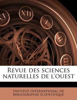 Paperback Revue des Sciences Naturelles de L'Ouest Book