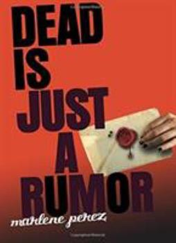 Dead Is Just A Rumor 0547345925 Book Cover