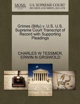 Paperback Grimes V. U. S. U. S. Supreme Court Transcript of Record with Supporting Pleadings Book
