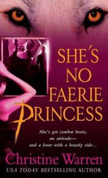She's No Faerie Princess 031236587X Book Cover