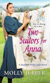Two Suitors for Anna - Book #3 of the Keepsake Pocket Quilt