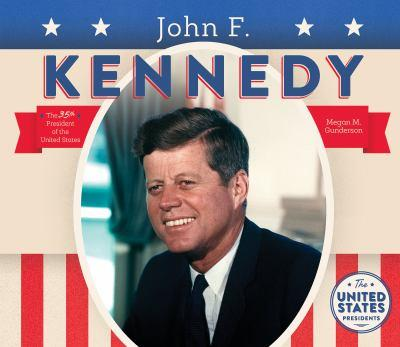 John F. Kennedy - Book  of the United States Presidents *2017*