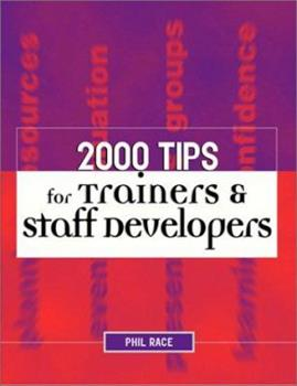 Paperback 2000 Tips for Trainers & Staff Developers Book