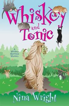 Whiskey and Tonic: A Whiskey Mattimoe Mystery 0738710555 Book Cover