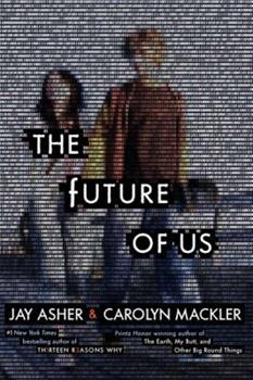 The Future of Us 0857076078 Book Cover