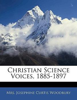 Paperback Christian Science Voices, 1885-1897 Book