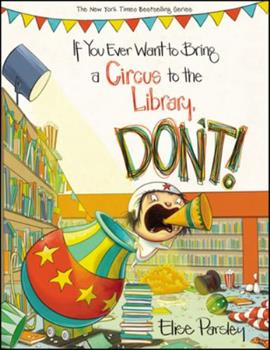 If You Ever Want to Bring a Circus to the Library, Don't! - Book  of the Magnolia says DON'T!
