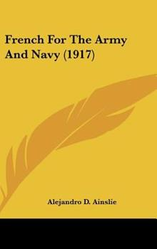 Hardcover French for the Army and Navy (1917) Book
