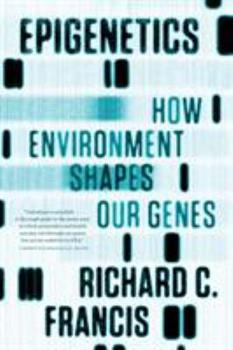 Epigenetics: The Ultimate Mystery of Inheritance 0393070050 Book Cover