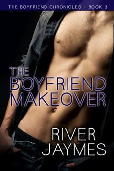 Paperback The Boyfriend Makeover (The Boyfriend Chronicles) Book